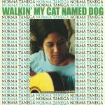 Walkin' My Cat Named Dog (reissue)