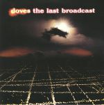 The Last Broadcast (reissue)