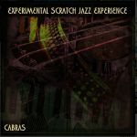 Experimental Scratch Jazz Experience