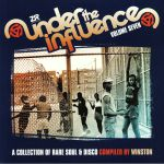Under The Influence Vol 7: A Collection Of Rare Soul & Disco