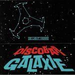Discobar Galaxie: 25 Light Years