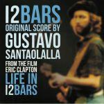 Eric Clapton: Life In 12 Bars (Soundtrack)