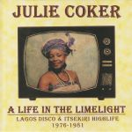 A Life In The Limelight: Lagos Disco & Itsekiri Highlife 1976-1981