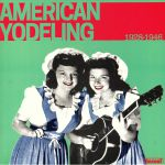 American Yodeling 1928-1946