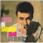 Chega De Saudade (60th Anniversary Edition)