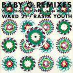 Baby G Remixes