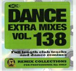 Dance Extra Mixes Vol 138: Remix Collections For Professional DJs Only (Strictly DJ Only)