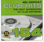 DMC Monthly Club Hits 154: The Next Generation Of Club Anthems! (Strictly DJ Only)