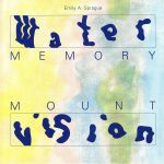 Water Memory/Mount Vision