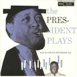The President Plays With The Oscar Peterson Trio (reissue)