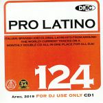 DMC Pro Latino 124: Italian Spanish & Global Latin Hits From Around The World (Strictly DJ Only)