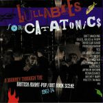 Lullabies For Catatonics: A Journey Through The British Avant Pop/Art Rock Scene 1967-74