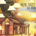 Mizik Soley Sa Bon