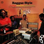 Reggae Style: Pop Songs Turned Into Jamaican Groove