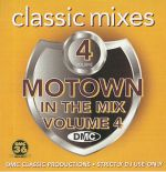 DMC Classic Mixes: Motown In The Mix Vol 4 (Strictly DJ Only)