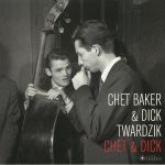 Chet & Dick (Deluxe Edition) (reissue)