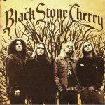 Black Stone Cherry (reissue)