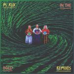 In The Hold Remixes