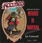 Murder In Montana Captured Live In Concert May 1 1983