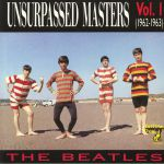 Unsurpassed Masters Vol 1 (1962-1963)