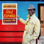 Cole Espanol: Greatest Hits