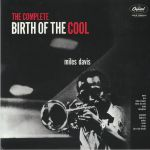 The Complete Birth Of The Cool (remastered)