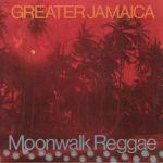 Greater Jamaica Moonwalk Reggae