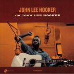 I'm John Lee Hooker (reissue)