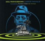 Soul From Dubdown: Darker Than Blue