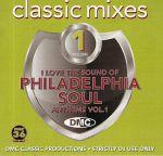 DMC Classic Mixes: I Love Philadelphia Soul Anthems Vol 1 (Strictly DJ Only)