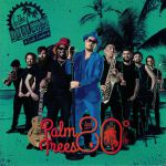 Palm Trees & 80 Degrees
