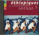 Ethiopiques 3: Golden Years Of Modern Ethiopian Music 1969-1975