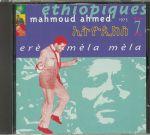 Ethiopiques 7: Ere Mela Mela