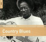 The Rough Guide To Country Blues (remastered)