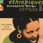 Ethiopiques 16: The Lady With The Krar
