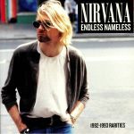 Endless Nameless: 1992-1993 Rarities