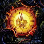 The House With A Clock In Its Walls (Soundtrack)