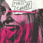 Her Smell (Soundtrack)