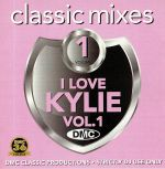 DMC Classic Mixes: I Love Kylie Vol 1 (Strictly DJ Only)
