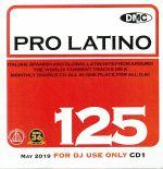 DMC Pro Latino 125: Italian Spanish & Global Latin Hits From Around The World (Strictly DJ Only)