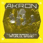 The Akron Quartet Plays Ritualul Sferei