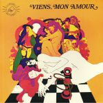 Viens Mon Amour (Soundtrack) (reissue)
