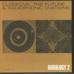 Horology 2: The Future & Radiophonic DVAtions (reissue)