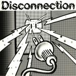 Disconnection (reissue)