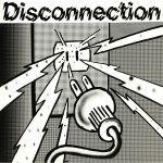 Disconnection (reissue)