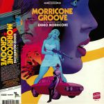 Morricone Groove: The Kaleidoscope Sound Of Ennio Morricone 1964-1977