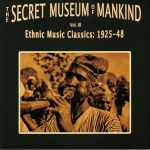 The Secret Museum Of Mankind Volume 3: Ethnic Music Classics 1925 - 1948