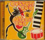 Culture Dub & Medley Dub