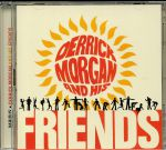 Derrick Morgan & His Friends: Expanded Edition