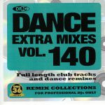 Dance Extra Mixes Vol 140: Remix Collections For Professional DJs Only (Strictly DJ Only)